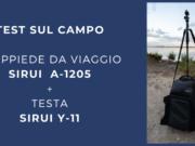 TEST-SUL-CAMPO-TREPPIEDE-DA-VIAGGIO-SIRUI-A-1205-TESTA-SIRUI Y-11-ev