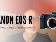 test-sensore-canon-eos-r-ev