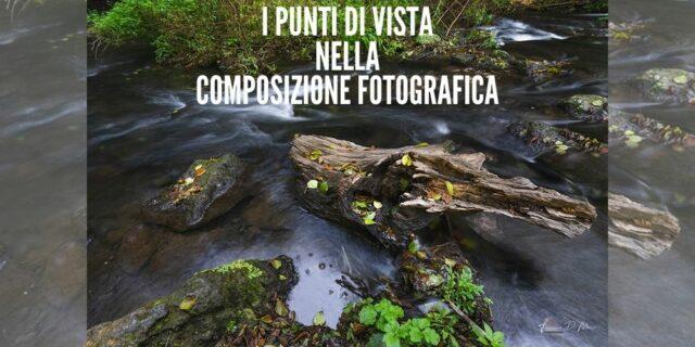 I punti di vista nella Composizione Fotografica-ev