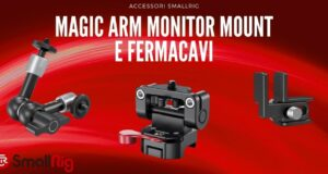 magic-arm-bracico-magico-monitor-mount-cable-clamp-accessori-cage-smallrig-ev