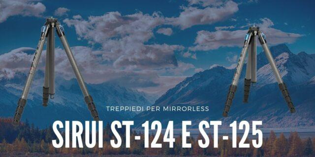ev-nuovi-treppiedi-per-mirrorless-sirui-st-124-st-125